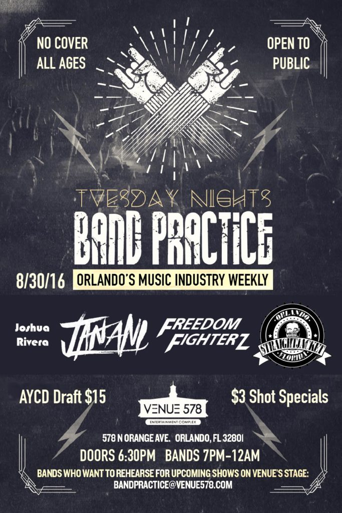 TUESDAY NIGHT, BAND PRACTICE, FREEDOM FIGHTERZ, VENUE 578, ORLANDO, ORANGE AVE, EDM, CLUB, NIGHTLIFE, EVENT, CONCERT, SOLD OUT, JOSHUA RIVERA, JANANI, STRAIGHT JACKET